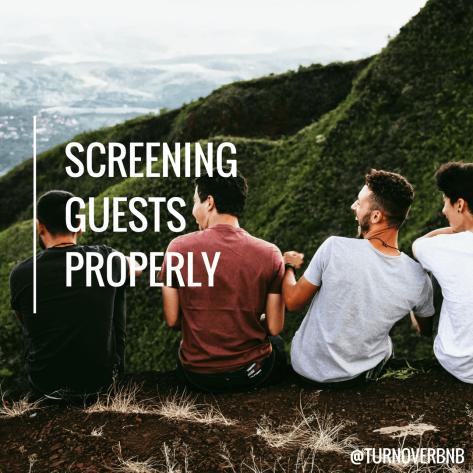 Screening guests